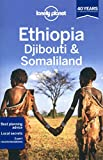 Ethiopia, Djibouti & Somaliland (Lonely Planet Multi Country Guides) (Travel Guide)