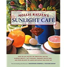 Mollie Katzen's Sunlight Cafe: Breakfast Served All Day (English Edition)
