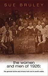 The Women and Men of 1926 by Sue Bruley (2011-09-05)