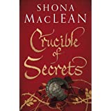 Crucible of Secrets by Shona MacLean (August 04,2011)