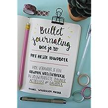 Bullet Journaling doe je zo!