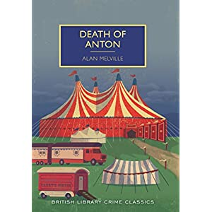 Death of Anton (British Library Crime Classics)