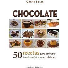 Chocolate: 50 Recetas Para Disfrutar de Sus Beneficios y Sus Cualidades = Chocolate (SALUD Y VIDA NATURAL)