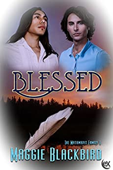 Blessed (The Matawapit Family Series Book 1) by [Blackbird, Maggie]