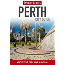 Insight Guides: Perth City Guide (Insight City Guides)