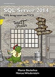 MS SQL Server 2014 - XML-Integration mit T-SQL