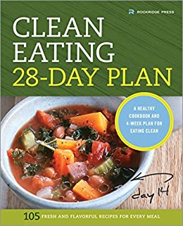 The clean eating 28 day plan a healthy cookbook and 4 week plan for the clean eating 28 day plan a healthy cookbook and 4 week plan forumfinder Images