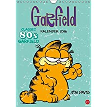Garfield 80ies Classic Kalender (Wandkalender 2016 DIN A4 hoch): Faul, frech, miesepetrig und absolut wunderbar! (Monatskalender, 14 Seiten) (CALVENDO Spass)