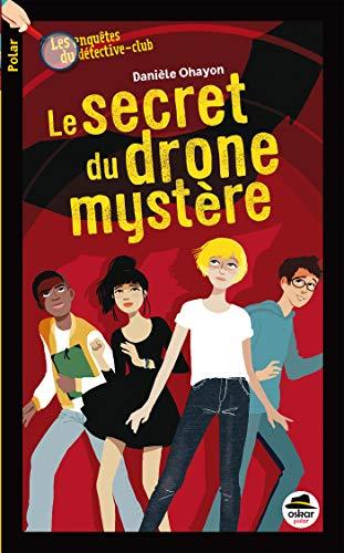 Le secret du drone mystère par  (Broché - Sep 27, 2018)