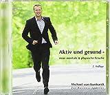 Expert Marketplace -  Michael von Kunhardt  - Aktiv und gesund: Neue mentale & physische Frische