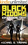 Black Widows: Episode 1 (Black Widows...