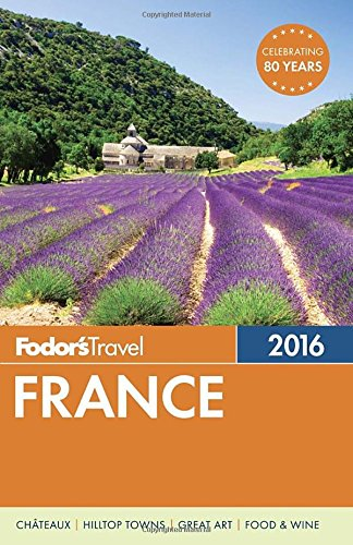France 2015 (Fodor's France)