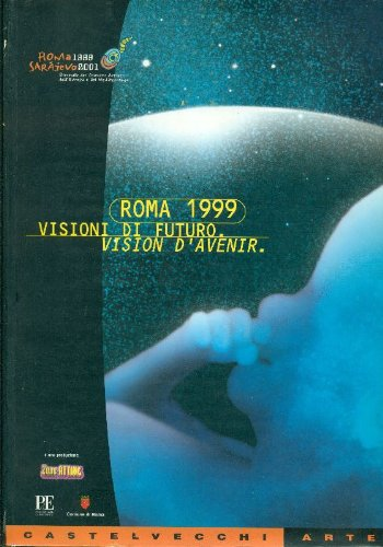 Biennale dei Giovani Artisti dell'Europa e del Mediterraneo. Roma, 1999. Biennale des Jeunes Créateurs d'Europe et de la Méditerranée