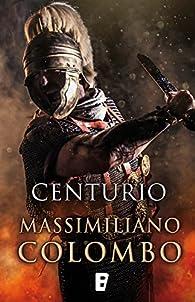 Centurio par Massimiliano Colombo