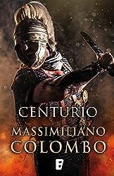 Centurio (Spanish Edition)