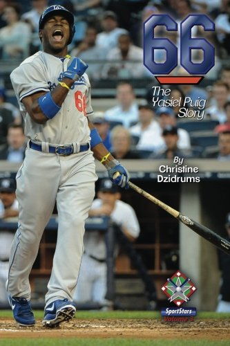 66: The Yasiel Puig Story: SportStars Volume 3 por Christine Dzidrums