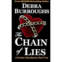 The Chain of Lies (Paradise Valley Mysteries) by Debra Burroughs (2013-03-15)