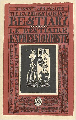 Le bestiaire expressionniste : Edition bilingue français-anglais