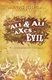 Adventures of Ali & Ali and the aXes of Evil: A Divertimento for Warlords by Marcus Youssef (2005-03-15)
