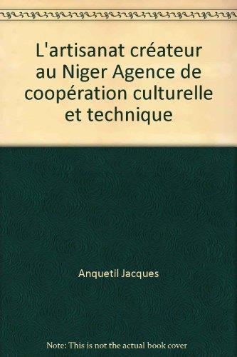 L'artisanat créateur au Niger Agence de coopération culturelle et technique