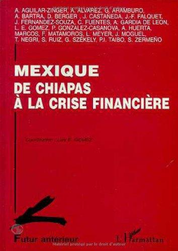 Mexique. De Chiapas à la crise financière