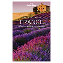 Lonely Planet's Best of France (Best of Guides)