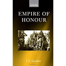 Empire of Honour: The Art of Government in the Roman World by J. E. Lendon (2002-01-17)