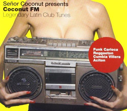 Senor Coconut: Senor Coconut Pres.Coconut FM (Audio CD)