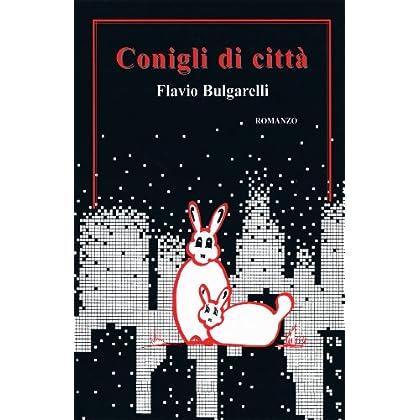 Conigli Di Città (I Libri Del Sorriso Vol. 1)