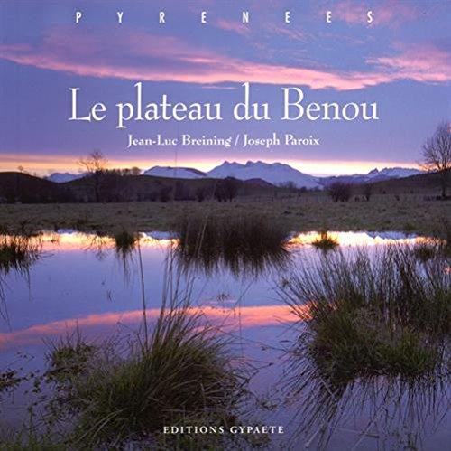 Le plateau du Benou