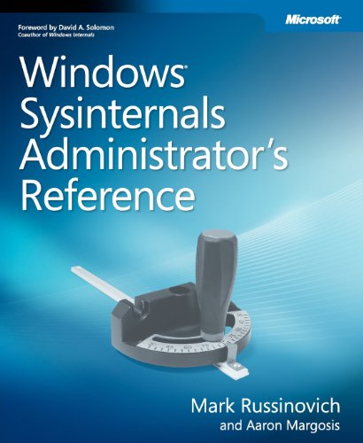 Windows Sysinternals Administrator's Reference por Mark E. Russinovich