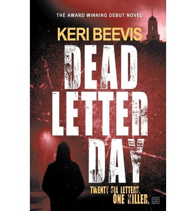 [(Dead Letter Day)] [Author: Keri Beevis] published on (February, 2013)