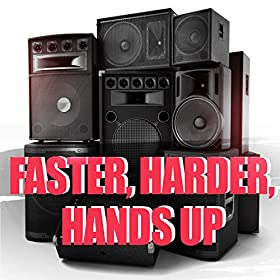 Various Artists-Faster, Harder, Hands Up