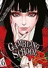 Gambling School, tome 6 par Kawamoto