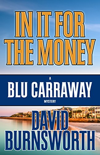 In It For The Money (A Blu Carraway Mystery Book 1) (English Edition) Carolina Ranch