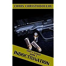 Tony's World: Book 1 Indoctrination