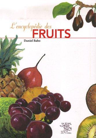 L'encyclopédie des fruits