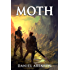 Moth (The Moth Saga Book 1) (English Edition)