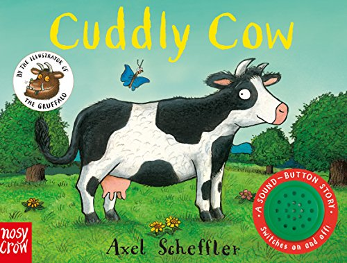 Sound-Button Stories: Cuddly Cow (A Sound-Button Story)
