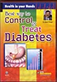 Best way to control and treat diabetes b...