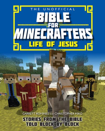 unofficial-bible-for-minecrafters-life-of-jesus-unofficial-bible-minecrafters