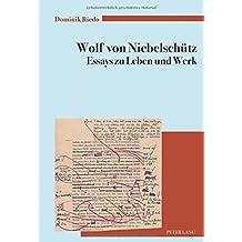 Wolf von Niebelschütz – Essays zu Leben und Werk