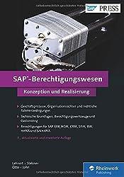 SAP-Berechtigungswesen: Das Standardwerk zu Techniken, Werkzeugen und der praktischen Umsetzung in SAP (SAP PRESS)