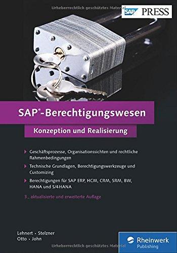 sap-berechtigungswesen-das-standardwerk-zu-techniken-werkzeugen-und-der-praktischen-umsetzung-in-sap