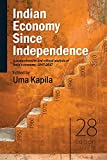 #5: Indian Economy Since Independence: A comprehensive and critical analysis of India's economy, 1947-2017 (Academic Foundation)
