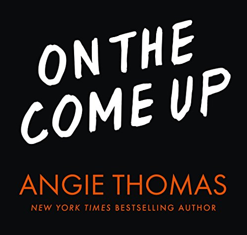 On the Come Up por Angie Thomas