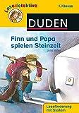 Leseprofi - Finn und Papa spielen Steinzeit, 1. Klasse (DUDEN Leseprofi 1. Klasse) - Jutta Wilke