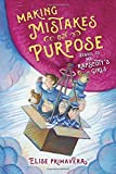 Making Mistakes on Purpose (Ms. Rapscott's Girls) by Elise Primavera (2016-10-11)