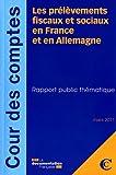 Les prélèvements fiscaux et sociaux en France et en Allemagne - mars 2011