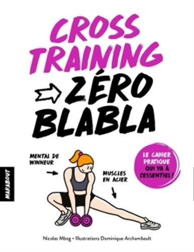 Cross training : 28 jours pour être au top !